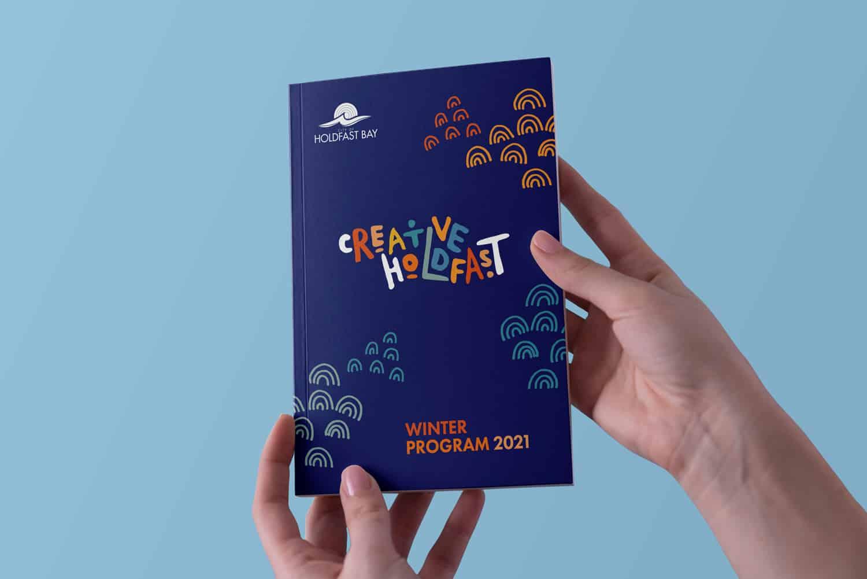 Creative Holdfast Winter Program print design Adelaide